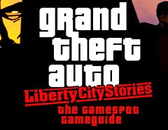 Grand Theft Auto: Liberty City Stories Hints & Cheats